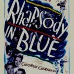 『アメリカ交響樂』完璧な音楽家のRhapsody in Blue