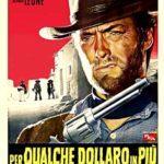 『夕陽のガンマン(For a few Dollars More)』 イタリア製西部劇の第2弾