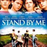 『スタンド・バイ・ミー(Stand by Me)』 何故が涙が込み上げるStand by Me