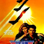 『トップガン(Top Gun)』 トム・クルーズをトップ・スターにしたマーベリック