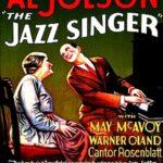 『ジャズ・シンガー(The Jazz Singer)』 You ain't heard nothin' yet  サム・ワーナーの魂の言葉