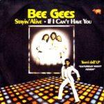 『サタデー・ナイト・フィーバー(Saturday Night Fever)』 ディスコ・ブームのフィーバー・ミュージック Bee Gees