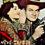 『腰抜け二挺拳銃(The Paleface)』 アメリカで戦場で愛された喜劇王Bob Hope