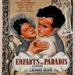 『天井桟敷の人々(Les enfants du Paradis)』 愛し合う者同士にはパリも狭い。