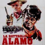 『アラモ(The Alamo)』勇敢・抵抗・死